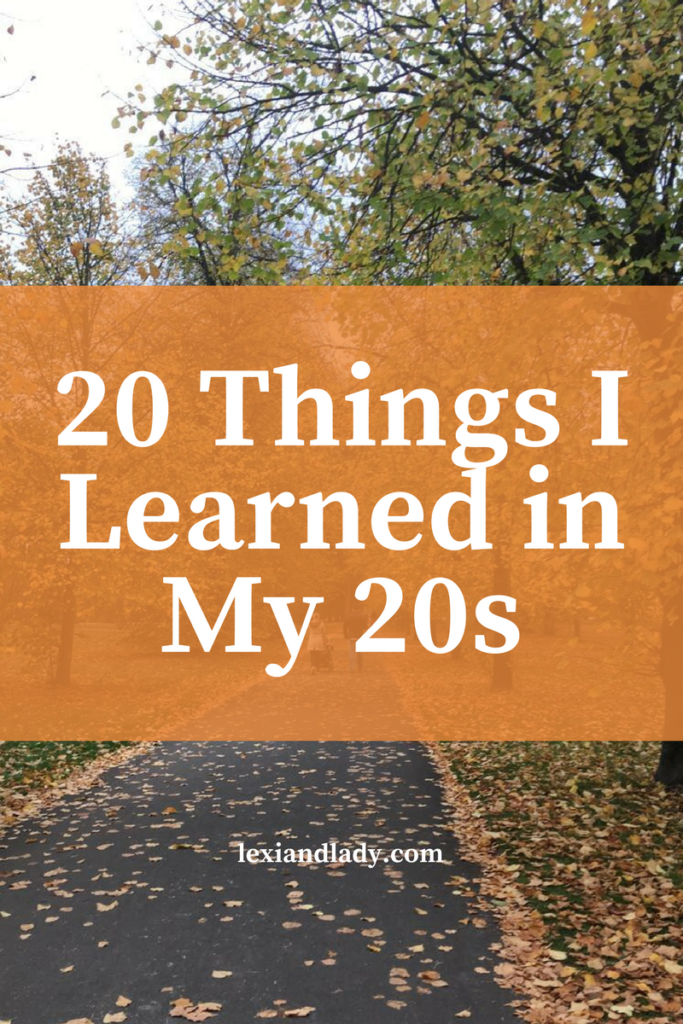 20 Things I Learned in My 20s