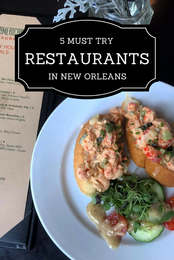 5 Must Try Restaurants in New Orleans