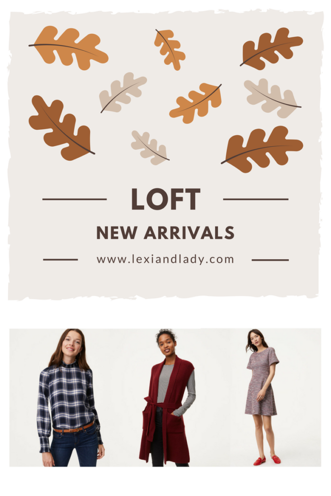 LOFT New Fall Arrivals