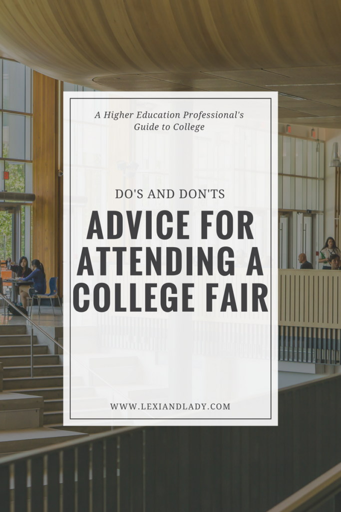 Do's and Don'ts: Advice for Attending a College Fair