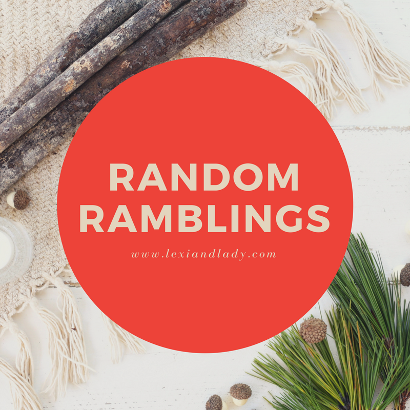 Random Ramblings December Edition