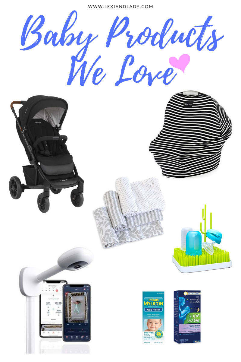 Baby Products We Love | Lexi & Lady