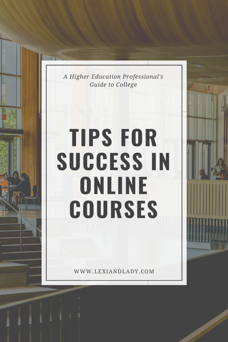 Tips for Sucess in Online Courses | Lexi & Lady